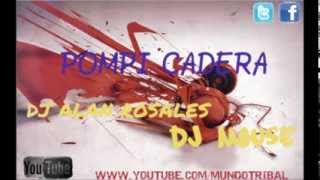 POMPI CADERA  DJ ALAN ROSALES & DJ MOUSE (ORIGINAL MIX))