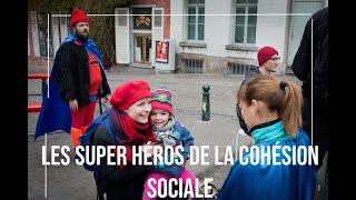 Les Super-Héros de la Cohésion Sociale