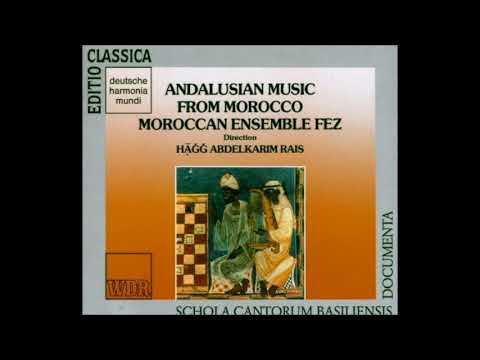 Moroccan Ensemble Fez Andalusian Music From Morocco Part 1