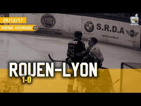 Hockey : Rouen - Lyon Ligue Magnus 2017/2018 J30