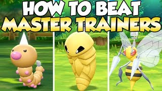 How To Beat Weedle, Kakuna, & Beedrill Master Trainers Guide!