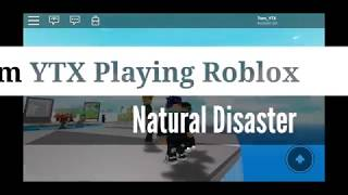 Roblox| Natural Disaster Survival| Funny Momment| Tom YTX EP 1