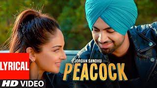 Peacock (Lyrical Song) Jordan Sandhu Ft Rubina Bajwa | Bunty Bains | Desi Crew | Latest Punjabi Song