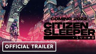 Citizen Sleeper Trailer | E3 2021