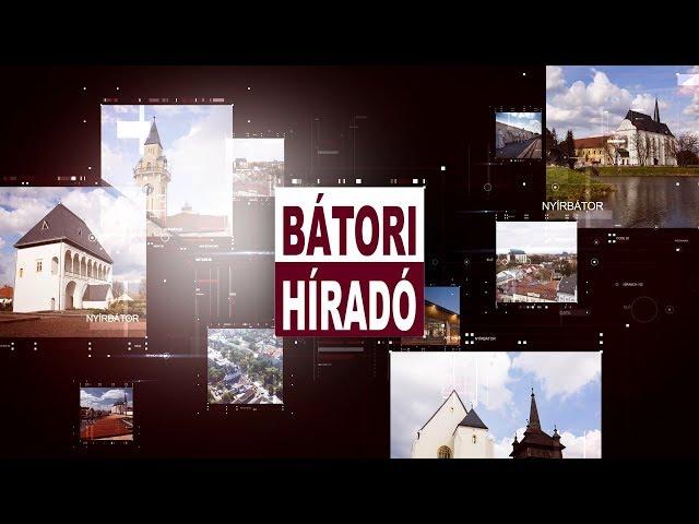 Bátori Híradó 2019.05.29.