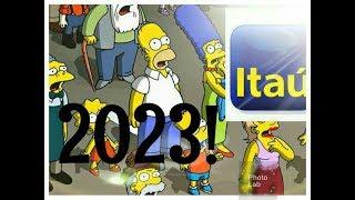 SIMPSONS E BANCO ITAÚ AFIRMA APOCALIPSE COMEÇA EM 2023 E EM 2030 É O FIM DO MUNDO