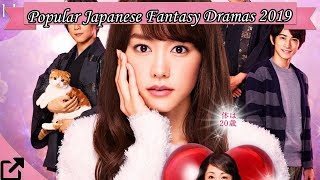 Top 10 Popular Japanese Fantasy Dramas 2019