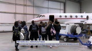 Yvelines | Toussus-le-noble : le CFA aéronautique ouvre ses portes aux jeunes filles