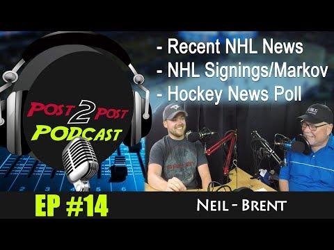 "Podcast: EP #14 – ""Recent NHL News/Signings/Markov & Hockey News Poll"""
