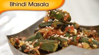 Bhindi Masala - Spicy Okra - Vegetarian Recipe By Ruchi Bharani [hd]