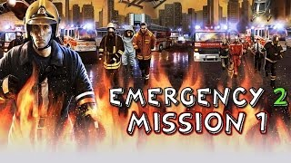 Emergency 2: The Ultimate Fight for Life Mission 1 Gameplay HD
