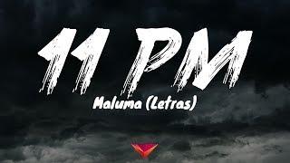 Maluma - 11 PM (Letras)