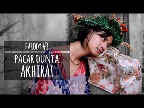 PACAR DUNIA AKHIRAT - PARODY #3