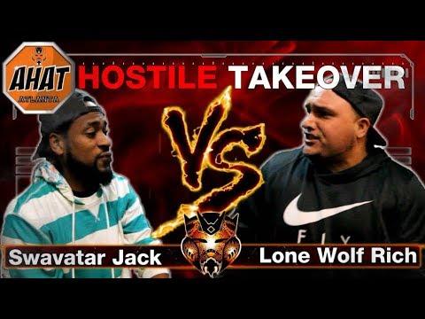 AHAT ATLANTA PRESENTS-'HOSTILE TAKEOVER'(SNIPER ROUND) SWAVATAR JACK VS LONE WOLF RICH