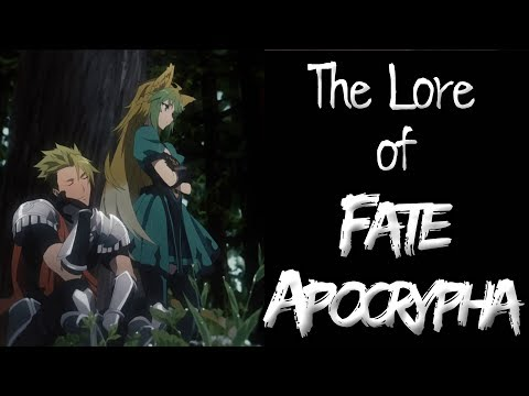 The Lore of Fate/Apocrypha - Part 2 - The Servants