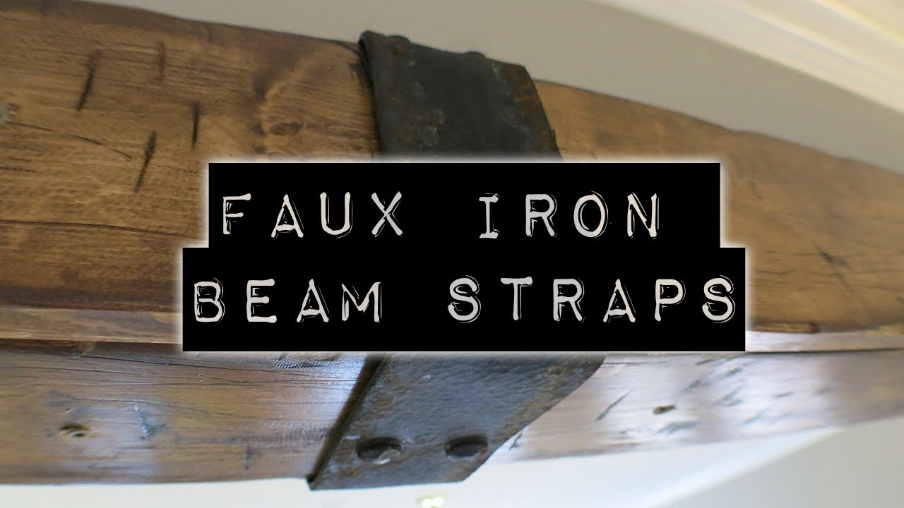 Faux Iron Beam Strap Diy Home Improvement Amp Home Design