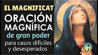 EL MAGNIFICAT   ORACIÓN MAGNÍFICA DE GRAN PODER PARA CASOS DIFÍCILES Y DESESPERADOS