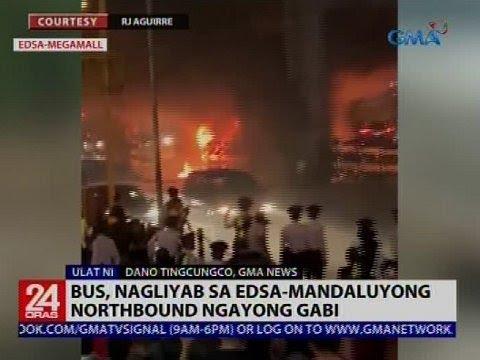 24 Oras: Bus, nagliyab sa EDSA Mandaluyong Northbound ngayong gabi