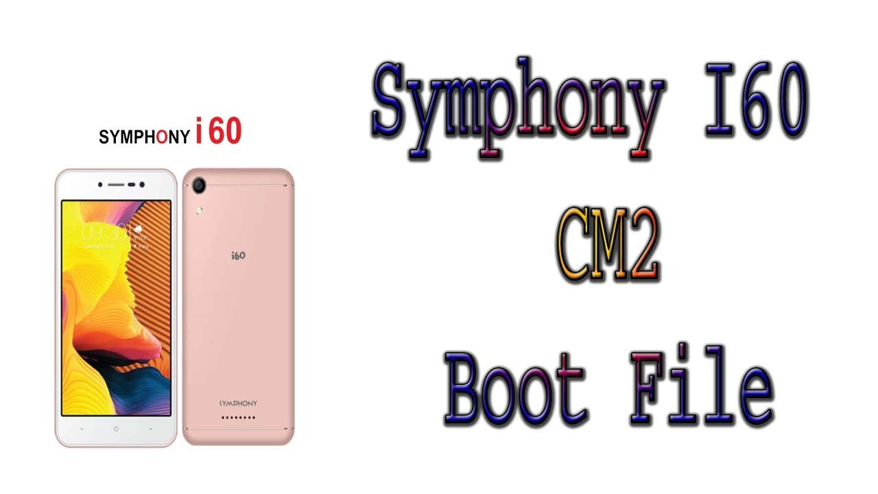 symphony i60 Cm2 boot file frp ok by mobile software info