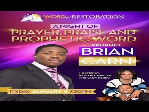 Prophet Brian Carn True Worship~How To Come Into God's Presence 1-9-16