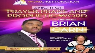 Prophet Brian Carn True Worship~How To Come Into God