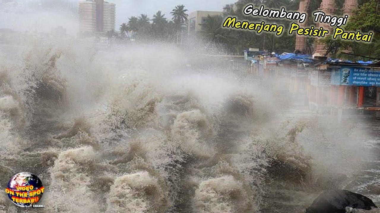Diterjang Gelombang Tinggi, Seketika Pesisir Pantai Hingga Daerah Perkotaan Porak Poranda..