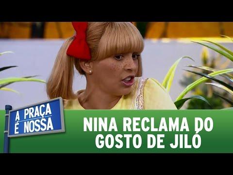 A Praça é Nossa (27/10/16) - Nina reclama do gosto de Jiló