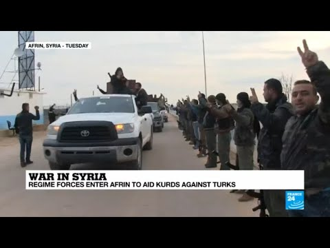 Turkish offensive in Syria: Assad's forces enter Afrin to aid Kurds against Turks
