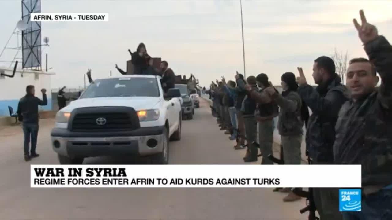 فرانس 24:Turkish offensive in Syria: Assad's forces enter Afrin to aid Kurds against Turks