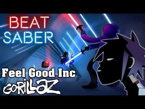 Beat Saber - Feel Good Inc - Gorillaz (Custom Song) | FC