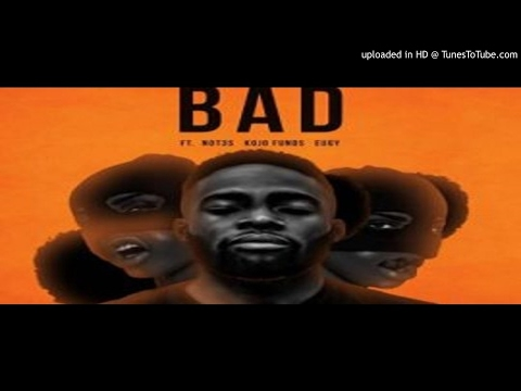 Juls_feat_Eugy_Kojo_Funds_Not3s_-_Bad (2017 MUSIC0