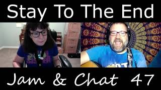 Jam & Chat #47 live Stay To The End, Matthews 1st hate comment LOL
