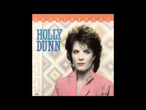 Love Someone Like Me - Holly Dunn