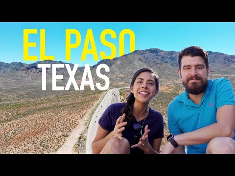 EL PASO, TEXAS | Intro to Our Home Town