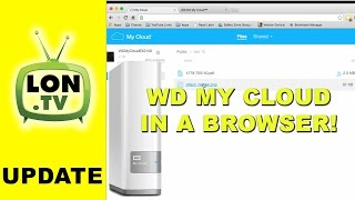 Accessing your WD My Cloud from a web browser , sharing file links , and accepting remote uploads