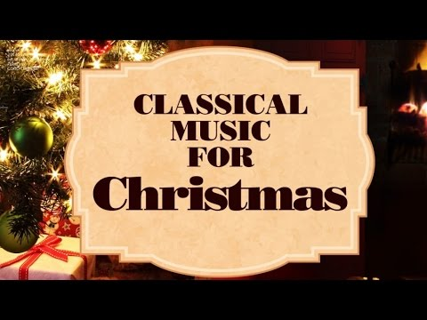 classical music for christmas vol1 youtube - Christmas Classical Music
