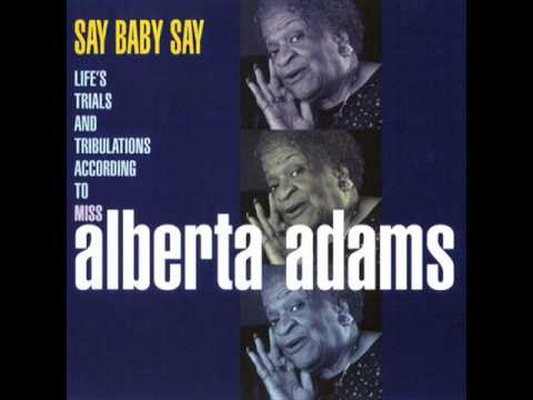 Alberta Adams - I Cried My Last Tear