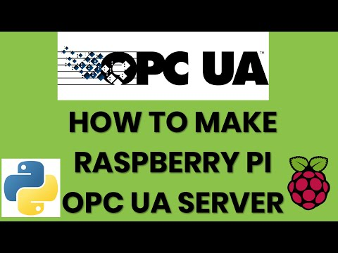 OPC UA Ep  4 | Raspberry Pi OPC Server by Rocket Systems