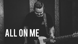 All On Me - Devin Dawson (Acoustic Cover By Jake Davey)