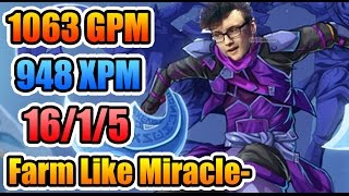 Miracle- Dota2 - 1063 GPM - 948 XPM - FARM For LIFE