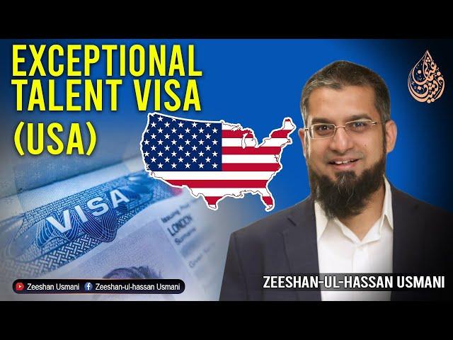 Exceptional Talent Visa (USA)