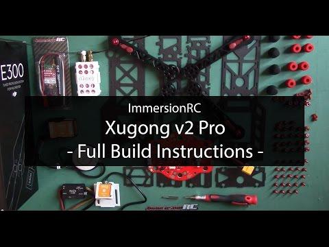 ImmersionRC XuGong v2 Pro - Full Build Instructions/Video Manual