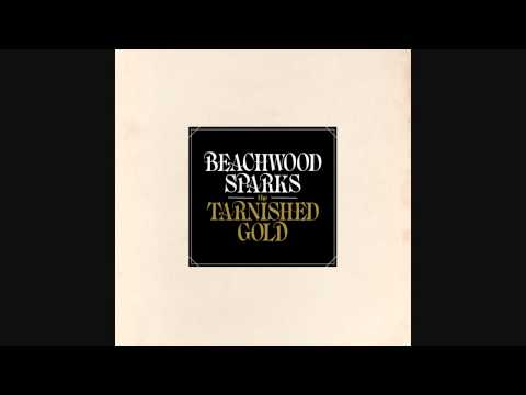 Клип Beachwood sparks - Tarnished Gold