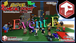 "ROBLOX | Super Check Point | Event F In A ""Meh"" Time"