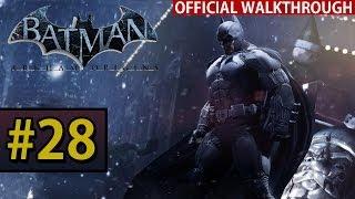 Batman Arkham Origins - Walkthrough Gameplay - Part 28 Nexus