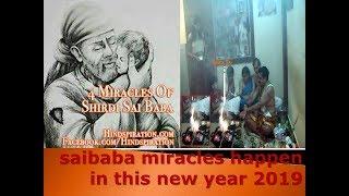 Sai Baba Miracles 2019