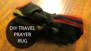 DIY TRAVEL PRAYER RUG - MUSKA JAHAN
