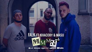 FALK Ft. Khacoby & Masu - MMMNN (prod. MC Zirkel)