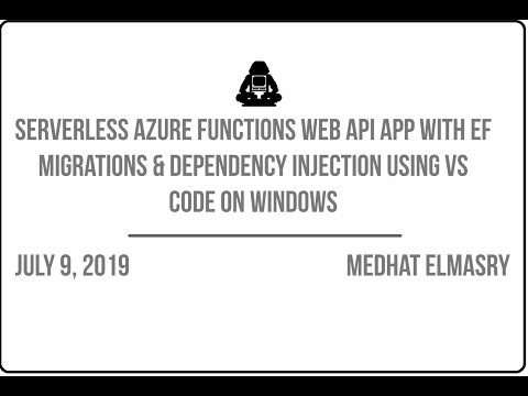 Azure Functions Web API app with EF Migrations & Dependency