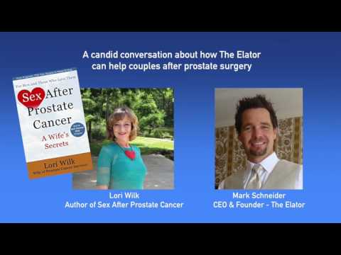 A candid conversation  about Sex after prostate cancer and how The Elator can help